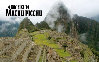 4 day hike to Machu Picchu, Peru
