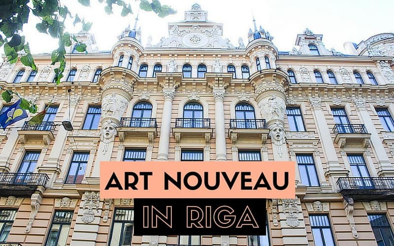 An introduction the Art Nouveau in Riga and where to find it