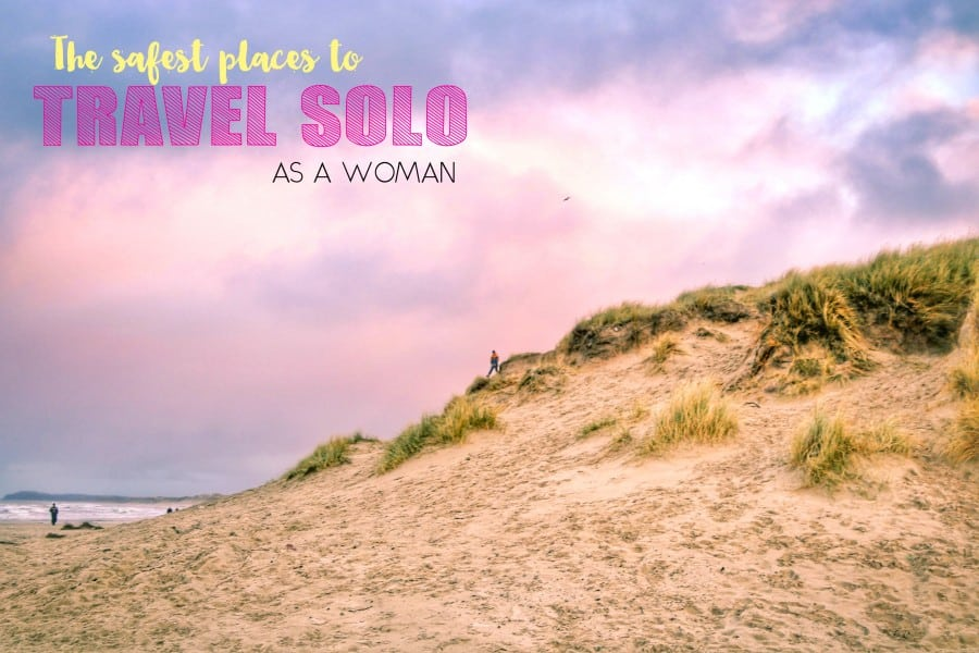 The safest places to travel solo as a woman