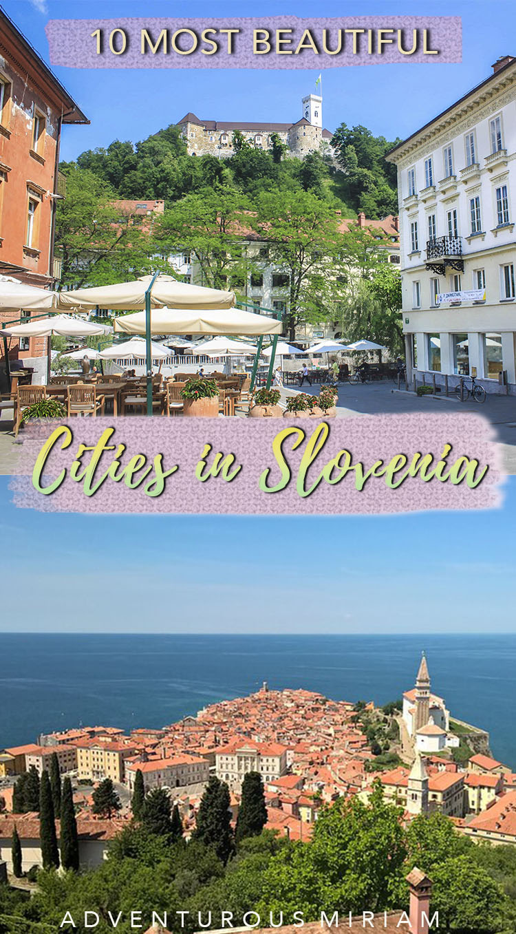 Slovenia is packed with quaint cities and natural wonders. Find inspiration for your trip with these 10 beautiful cities in Slovenia, including best things to do in Slovenia and hotels. This travel guide is perfect for first-time visitors as well as solo travelers, families and couples. #slovenia #balkans #travel